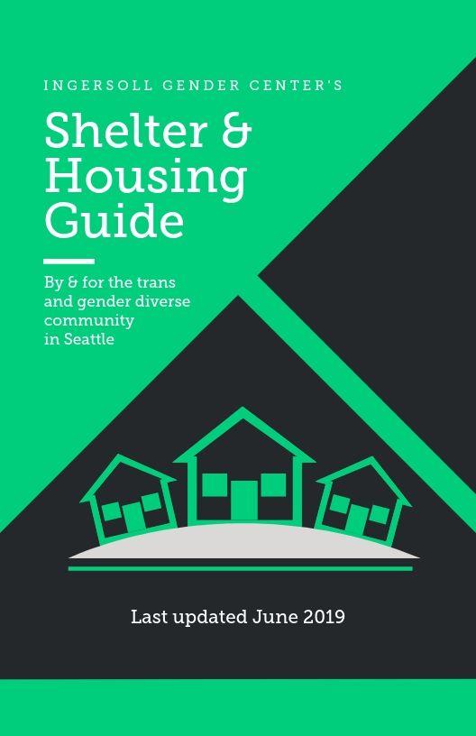 King County Shelter & Housing Guide - Ingersoll Gender Center
